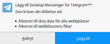 Skärmdump av när tillägget till Desktop messenger for Telegram frågar om åtkomst till data från alla webb-platser
