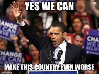 """Bild på Barak Obama, med handen i en slags Hitlerhälsning och texten """"Yes we can"""" överst och """"make this country even worse"""" under."""