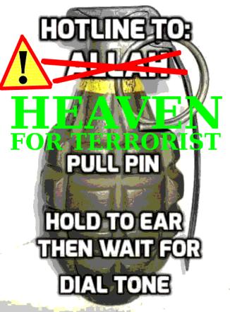 Bild på handgranat med texten: Hotline to heaven for terrorists. Pull pin. Hold to ear then wait for dial tone.